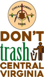 Dont_ Trash_ChickahominyIndianTribe